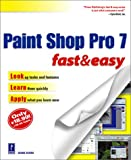 Paint Shop Pro 7 Fast & Easy (Fast & Easy (Premier Press))