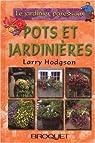 Le jardinier paresseux : Pots et jardinières
