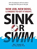 Sink or Swim: New Job, New Boss, 12 Weeks to Get it Right