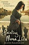 Jeanne Kalogridis Painting Mona Lisa