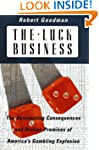 The Luck Business: The Devastating Co...