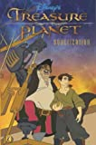 Treasure Planet: Novelization: Novelisation (Treasure Planet) (0141316225) by Walt Disney Productions