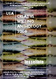 UEA Creative Writing Anthology 2006: Tessellate