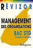 echange, troc Bernard Epailly, Aïcha Sarron - Management des organisations Bac STG Première et Terminale