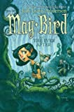 May Bird and the Ever After, Book #1 (141690607X) by Anderson, Jodi Lynn
