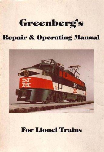 Greenberg's Repair & operating manual for Lionel trains