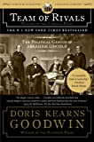 Review - Team of Rivals: The Political Genius of Abraham Lincoln by Doris Kearns Goodwin