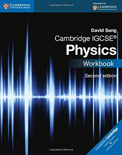 Cambridge IGCSE physics. Workbook. Con espansione online. Per le Scuole superiori (Cambridge International IGCSE)