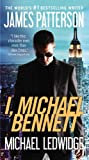 James Patterson I, Michael Bennett