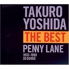 吉田拓郎 THE BEST PENNY LANE(吉田拓郎)