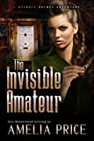 The Invisible Amateur (Mycroft Holmes Adventures Book 3) (English Edition)