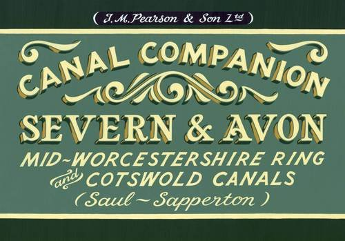pearsons-canal-companion-severn-avon-mid-worcestershire-ring-and-cotswold-canals-saul-sapperton