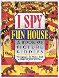 img - for I Spy Fun House: A Book of Picture Riddles book / textbook / text book