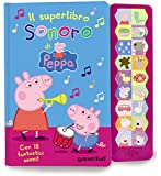 Il superlibro sonoro di Peppa
