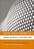 img - for Social Policy Review 16: Analysis and Debate in Social Policy, 2004 (Social Policy Review Series) by Nick Ellison (2009-06-17) book / textbook / text book