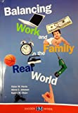 img - for Balancing Work and Family in the Real World book / textbook / text book