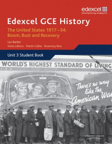 Edexcel GCE History the United States 1917-54: Boom Bust & Recovery