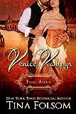 Final Affair (Venice Vampyr #2)