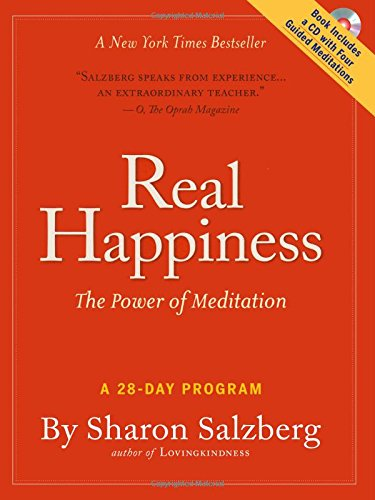 Real Happiness: The Power of Meditation: A 28-Day Program PDF