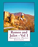 Image of Romeo and Juliet - Vol 1: Gigantic Print Edition