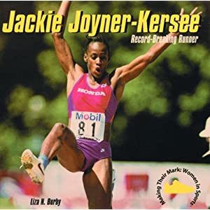 Jackie Joyner-Kersee: Record-Breaking Runner (Making Their Mark: Women in Sports)