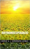 img - for HOFFNUNG (NEW EDITION): (ESPERANZA) (Spanish Edition) book / textbook / text book