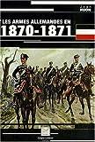 echange, troc Jean Huon - Les armes allemandes en 1870-1871