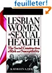 Lesbian Women And Sexual Health: The...