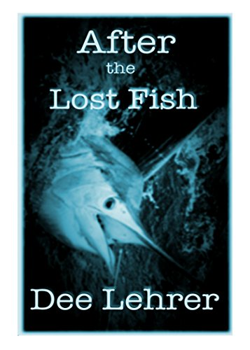 After the Lost Fish (Caribbean Adventure Series Book 2)