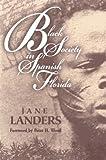 Black Society in Spanish Florida (Blacks in the New World)