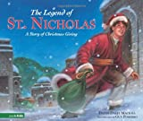 The Legend of St. Nicholas: A Story of Christmas Giving (0310713277) by Dandi Daley Mackall