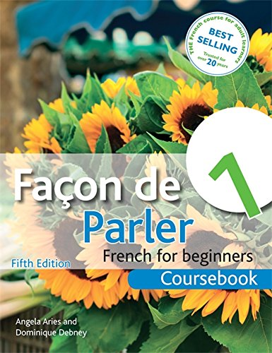 Facon de Parler 1 Coursebook 5th Edition: French for Beginners PDF