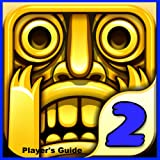Temple Run 2:Player's Guide Tips, Tricks and Cheats