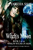 Witch's Moon (Winslow Witches of Salem Book 3)