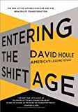 Entering the Shift Age: The End of the Information Age and the New Era of Transformation