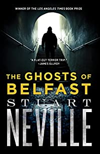 The Ghosts Of Belfast by Stuart Neville ebook deal