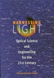 img - for Harnessing Light: Optical Science and Engineering for the 21st Century (Proceedings (International Society for Optical Engineering)) book / textbook / text book
