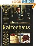 Kaffeehaus: Exquisite Desserts from t...