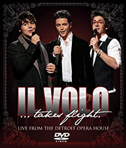 Il Volo 2011  Takes Flight  Li