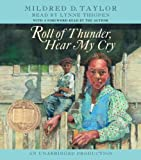 Roll of Thunder, Hear My Cry by Taylor, Mildred D. (Unabridged Edition) [AudioCD(2005)]