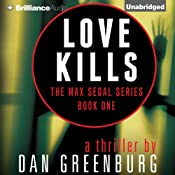 Love Kills: Max Segal, Book 1 | Dan Greenburg