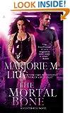 The Mortal Bone (A Hunter Kiss Novel, Book 4)