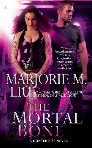 Image of The Mortal Bone (A Hunter Kiss Novel, Book 4)