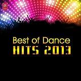 Best Of Dance Hits 2013