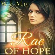 Rae of Hope: The Chronicles of Kerrigan, Volume 1 | W. J. May