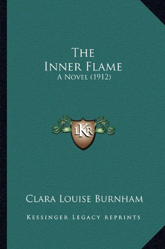 The Inner Flame: A Novel (1912)