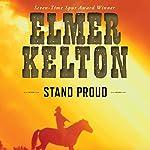 Stand Proud   Elmer Kelton