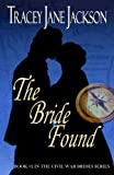 img - for The Bride Found: The Civil War Brides Series book / textbook / text book
