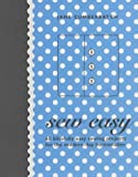 Jane Cumberbatch Sew Easy: 60 Blissfully Easy Projects for the Modern-Day Homemaker