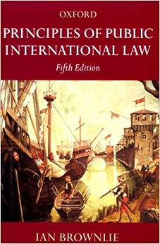 principles of public international law In so doing, he illustrates how the various legal institutions who operate in the  sphere of public international law allow the principle of good faith to unfold.